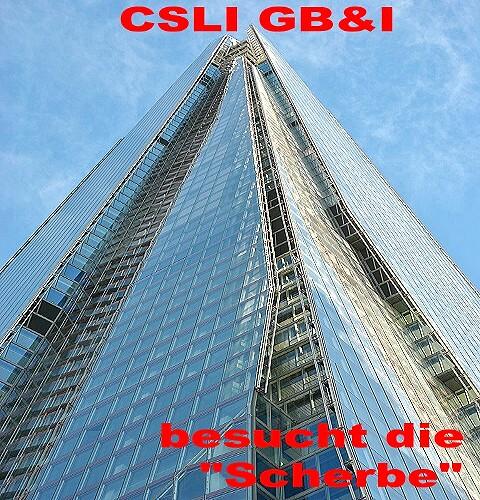 """CSLI GB&I besucht die """"Scherbe"""" (Shard)"""